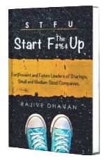 STFU - Start The F#%$ Up, Business book by Rajive Dhavan